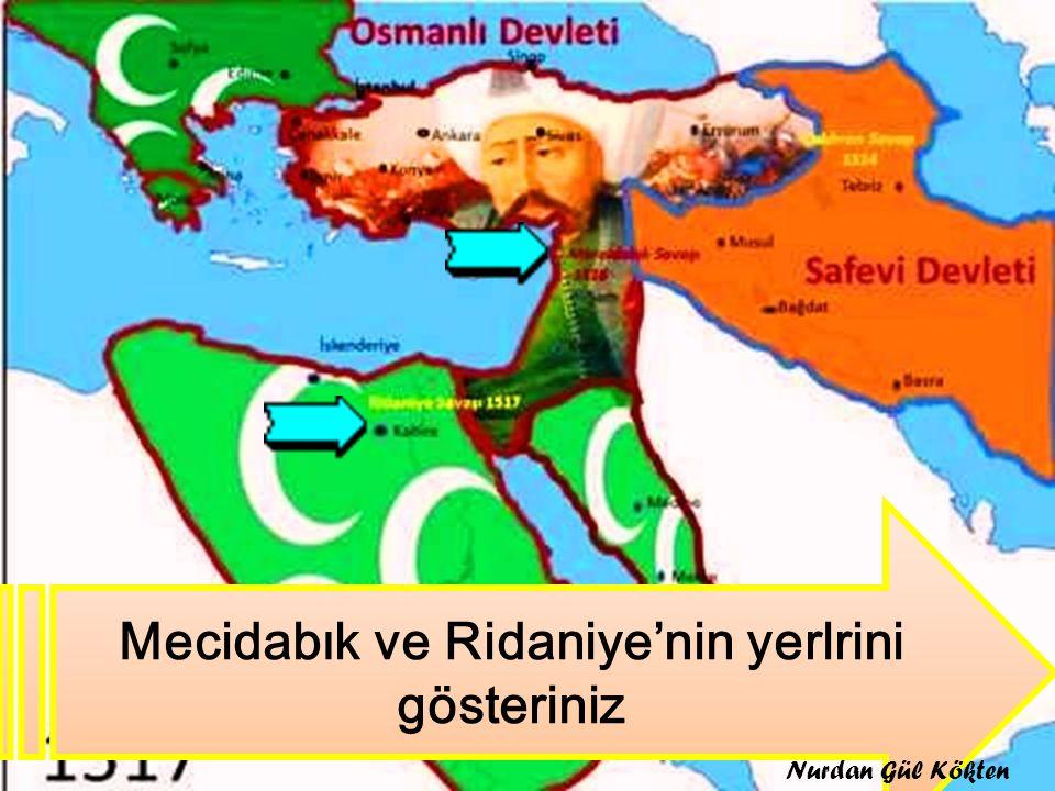 Mecidabık ve Ridaniye'nin yerlrini gösteriniz