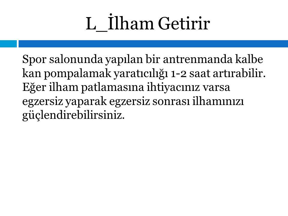 L_İlham Getirir