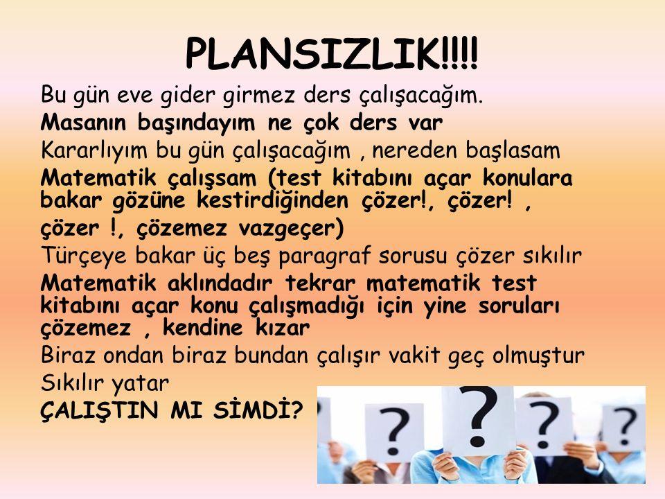 PLANSIZLIK!!!!