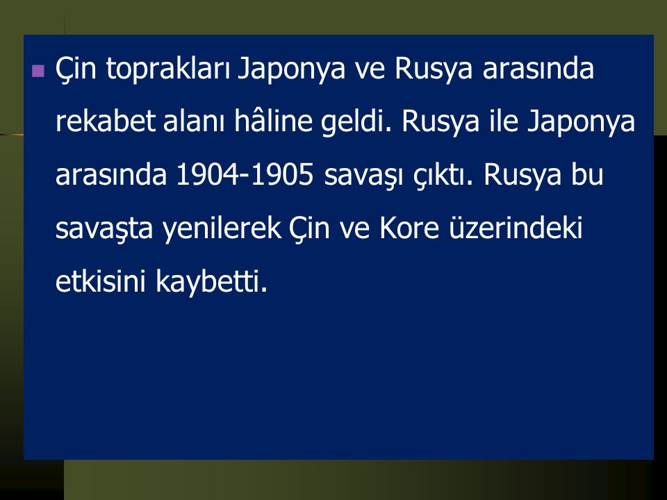 Çin toprakları Japonya ve Rusya arasında rekabet alanı hâline geldi
