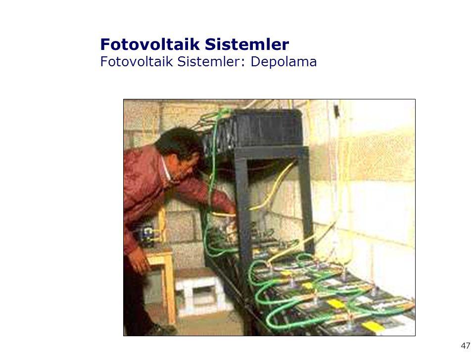 Fotovoltaik Sistemler Fotovoltaik Sistemler: Depolama
