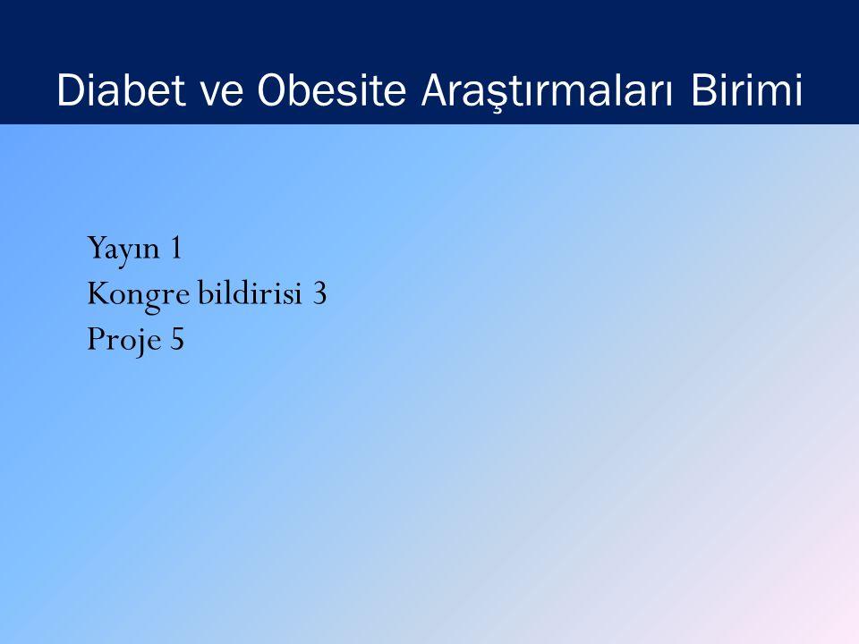 Diabet ve Obesite Araştırmaları Birimi