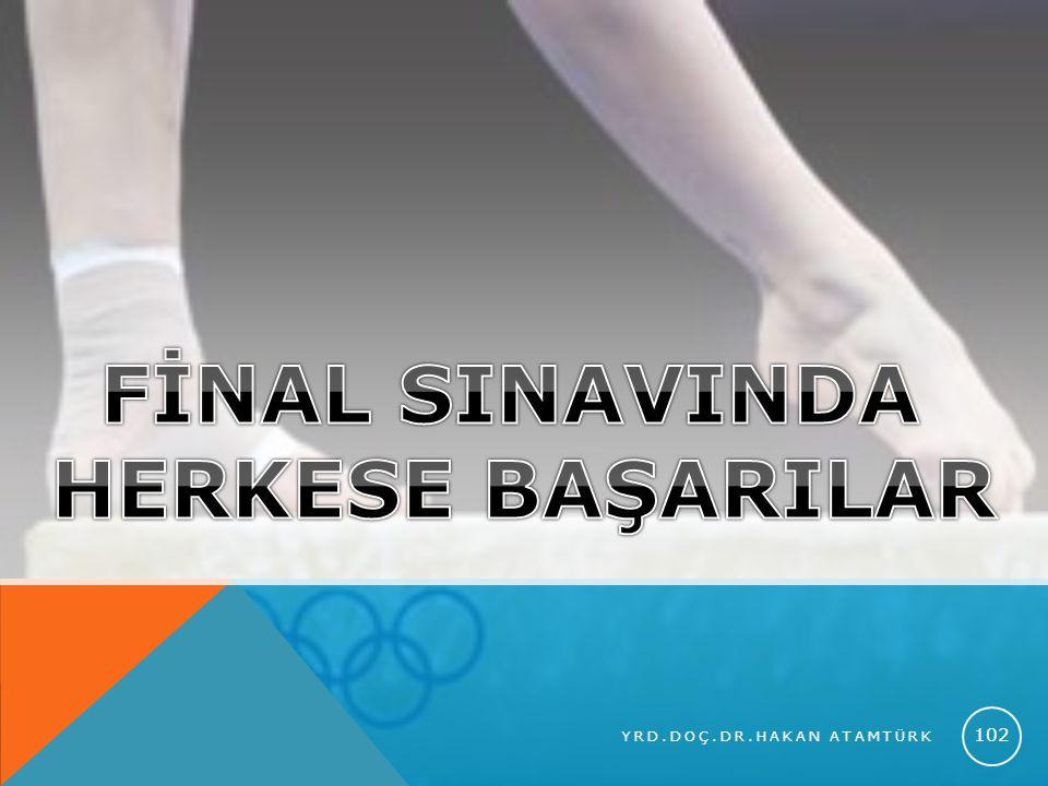 FİNAL SINAVINDA HERKESE BAŞARILAR