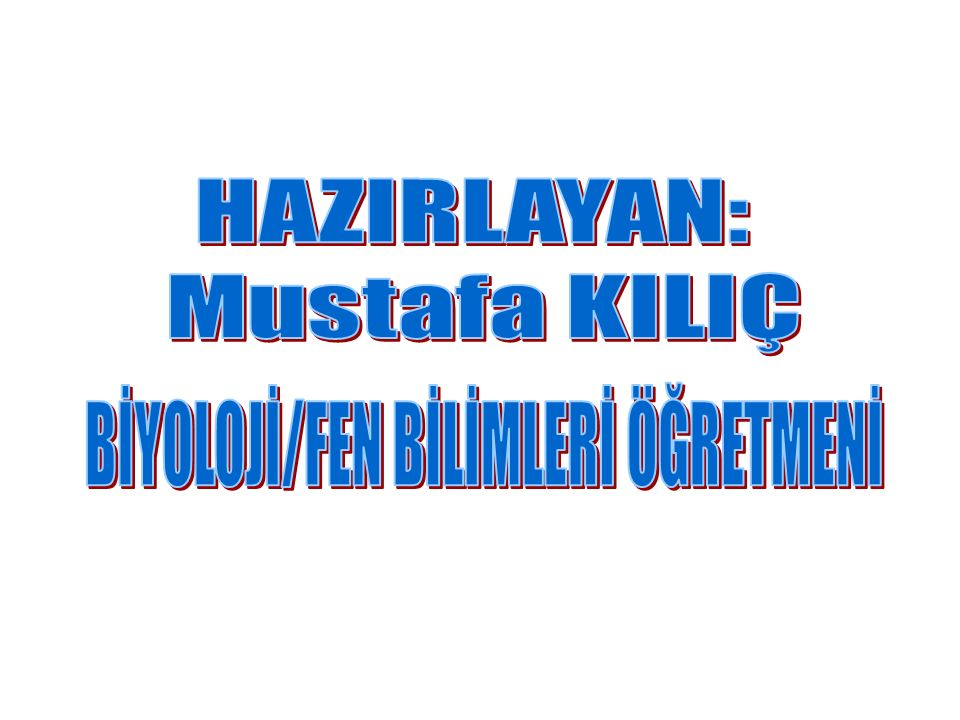 BİYOLOJİ/FEN BİLİMLERİ ÖĞRETMENİ