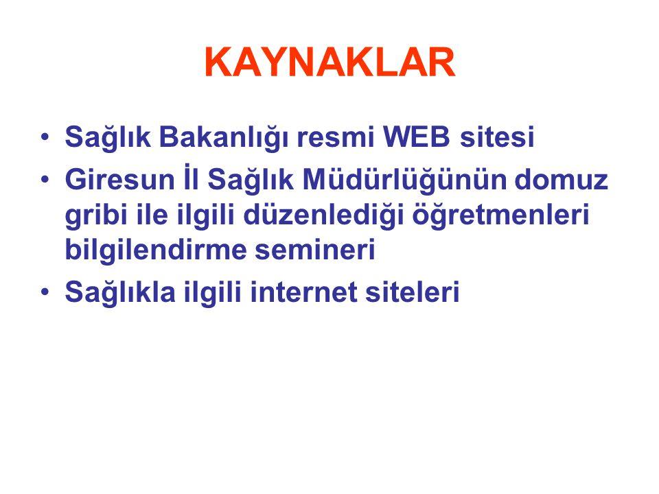 KAYNAKLAR Sağlık Bakanlığı resmi WEB sitesi