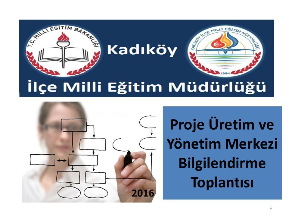Proje Üretim ve Yönetim Merkezi Bilgilendirme Toplantısı