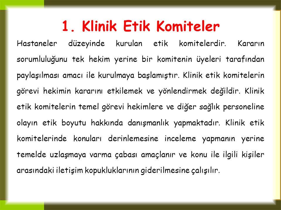 1. Klinik Etik Komiteler