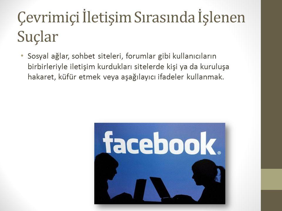 Çevrimiçi İletişim Sırasında İşlenen Suçlar