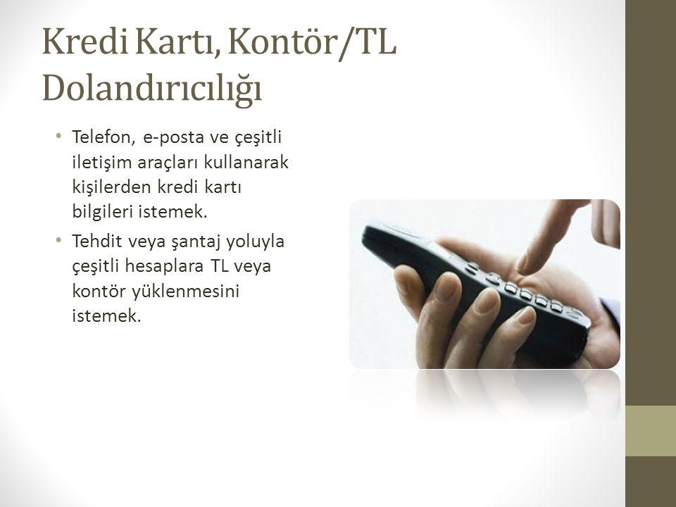 Kredi Kartı, Kontör/TL Dolandırıcılığı