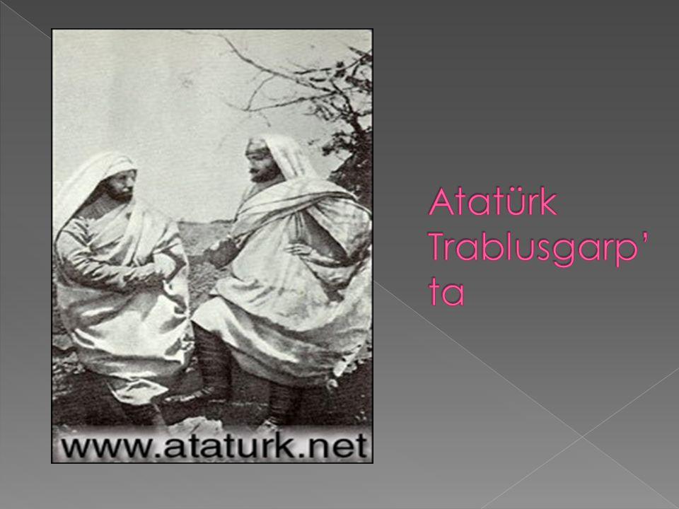 Atatürk Trablusgarp' ta