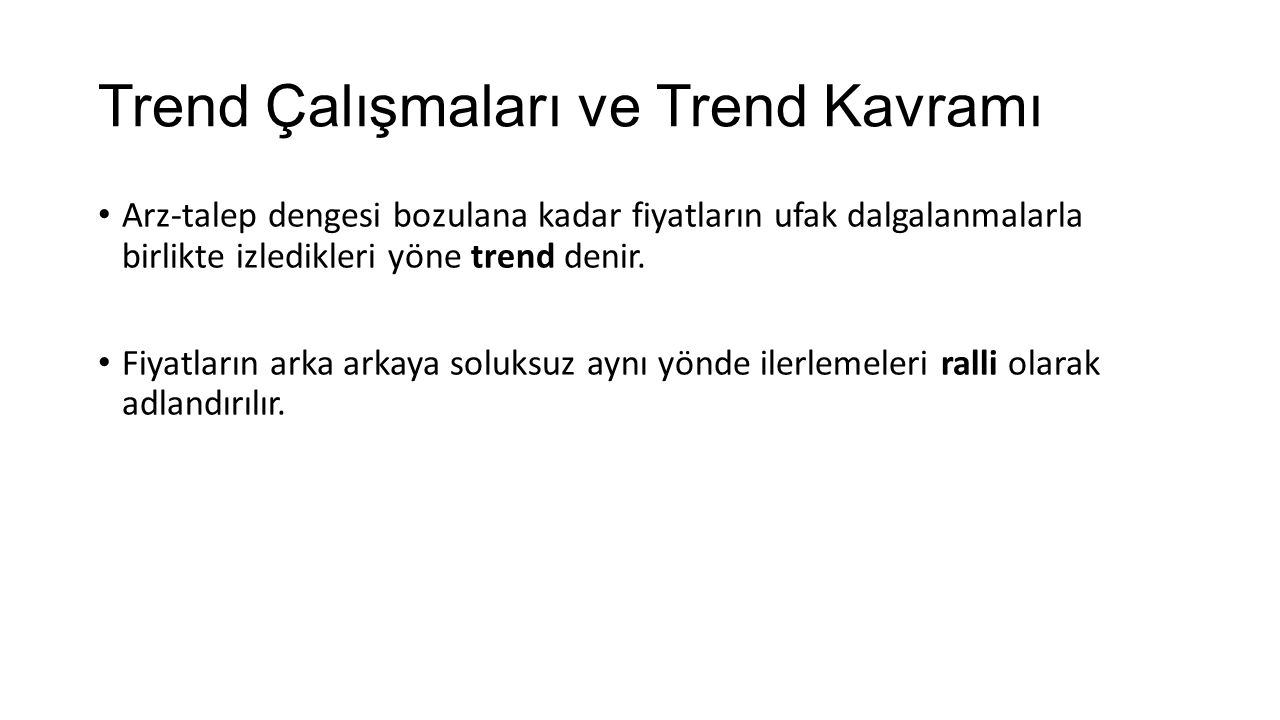 Trend Çalışmaları ve Trend Kavramı