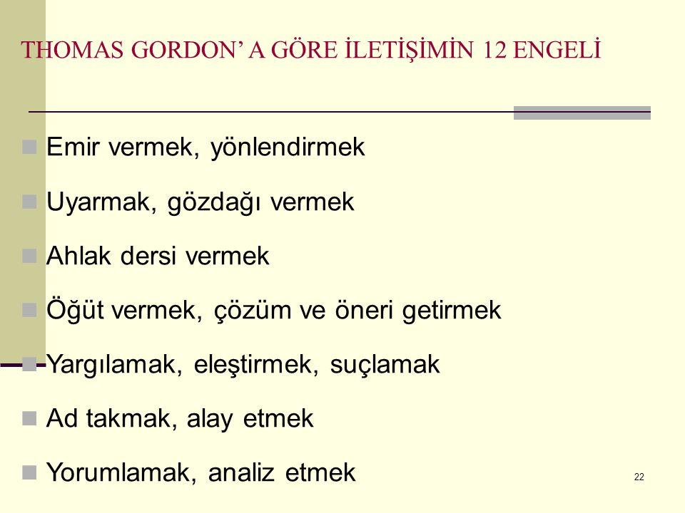 THOMAS GORDON' A GÖRE İLETİŞİMİN 12 ENGELİ