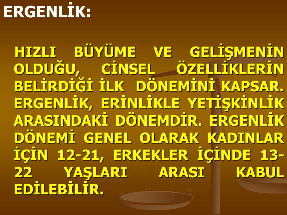 ERGENLİK: