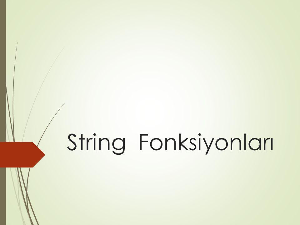 String Fonksiyonları