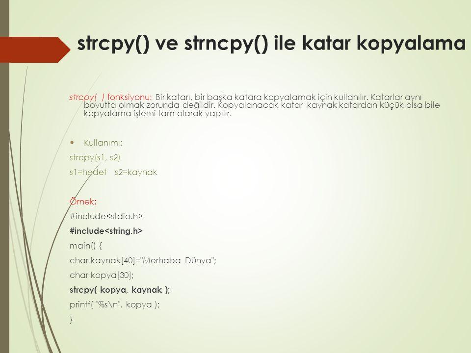 strcpy() ve strncpy() ile katar kopyalama