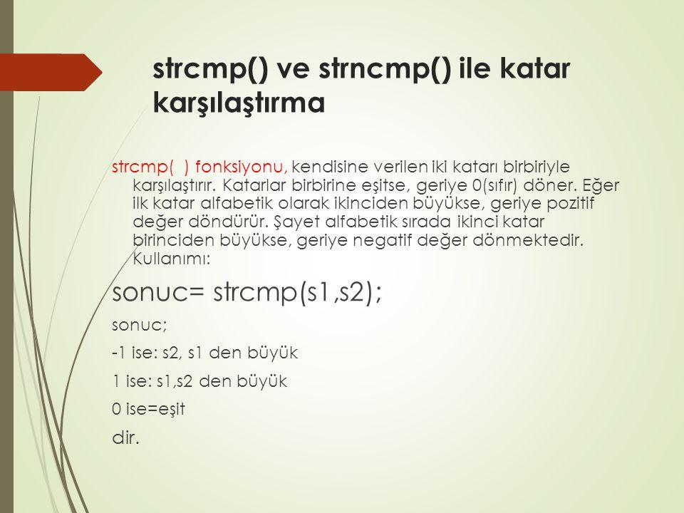 strcmp() ve strncmp() ile katar karşılaştırma