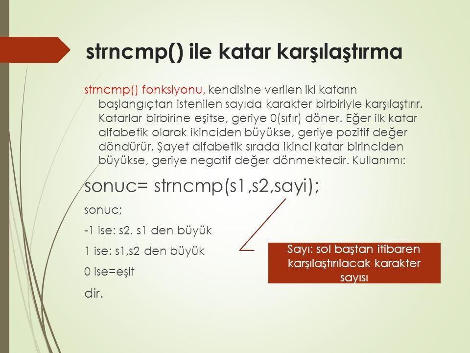 strncmp() ile katar karşılaştırma