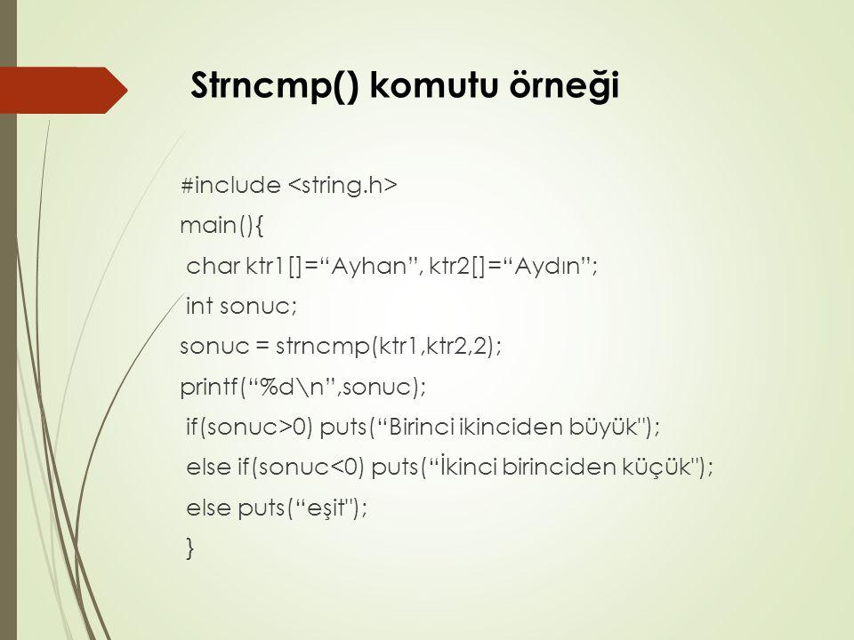 Strncmp() komutu örneği