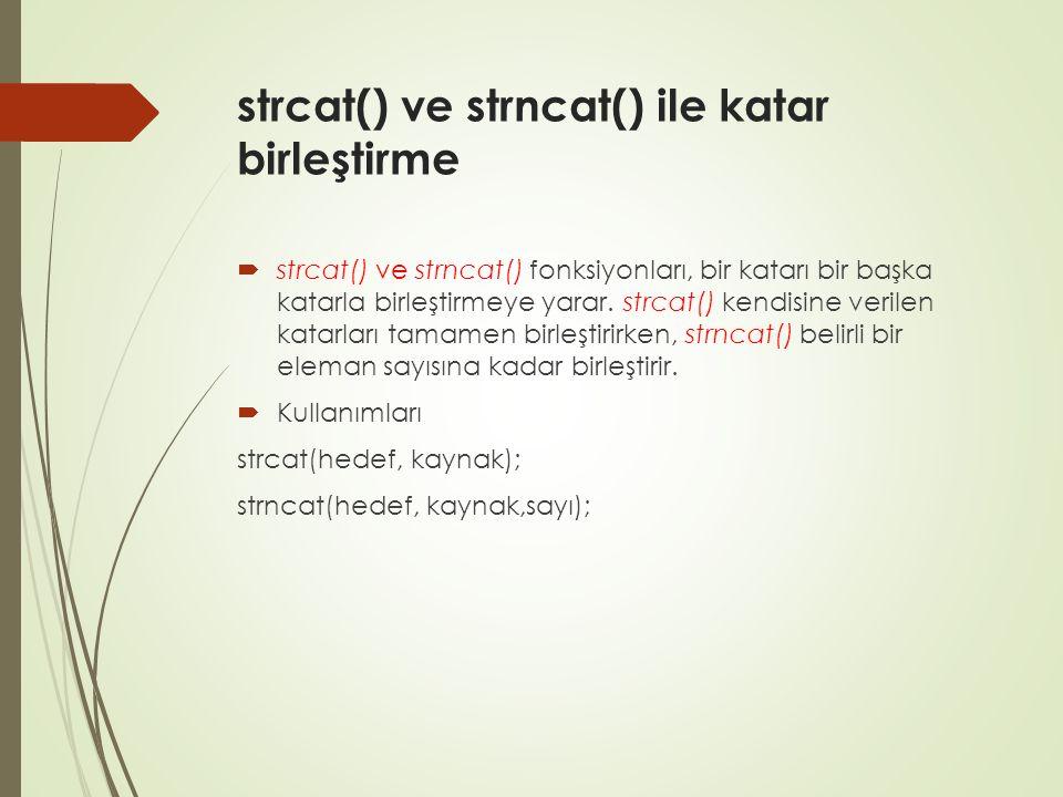strcat() ve strncat() ile katar birleştirme
