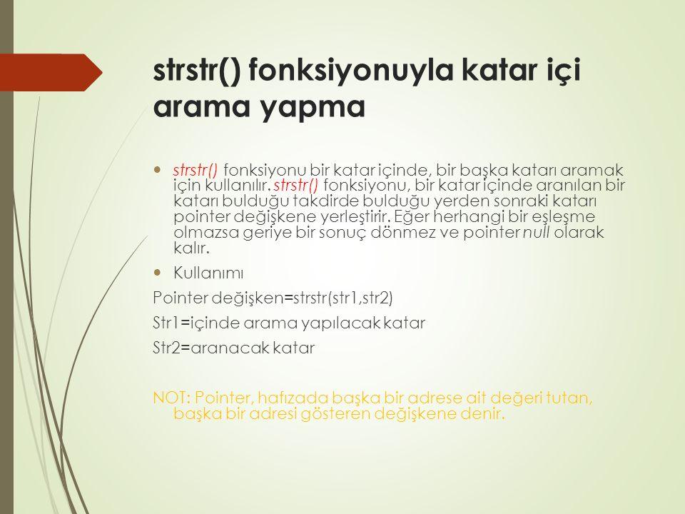 strstr() fonksiyonuyla katar içi arama yapma