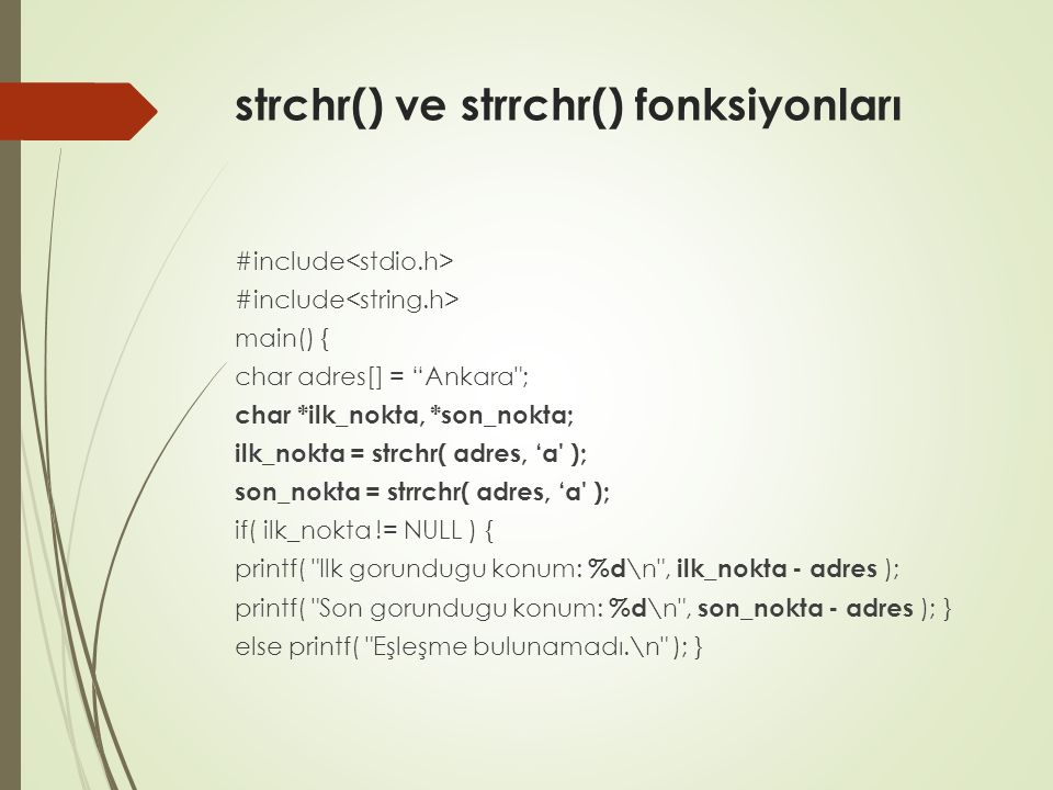 strchr() ve strrchr() fonksiyonları