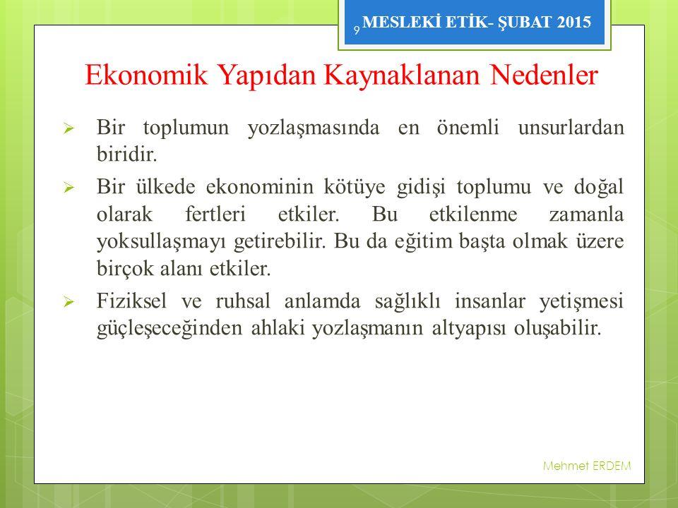 Ekonomik Yapıdan Kaynaklanan Nedenler