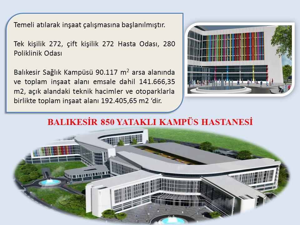 BALIKESİR 850 YATAKLI KAMPÜS HASTANESİ