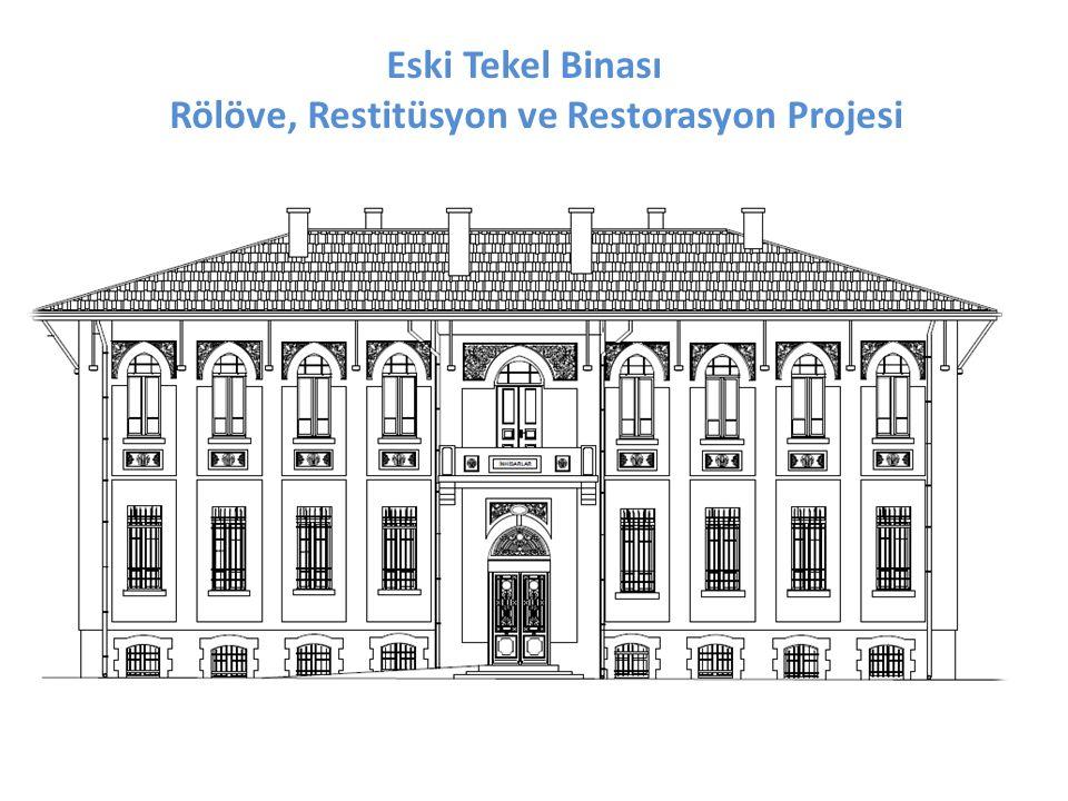 Eski Tekel Binası Rölöve, Restitüsyon ve Restorasyon Projesi