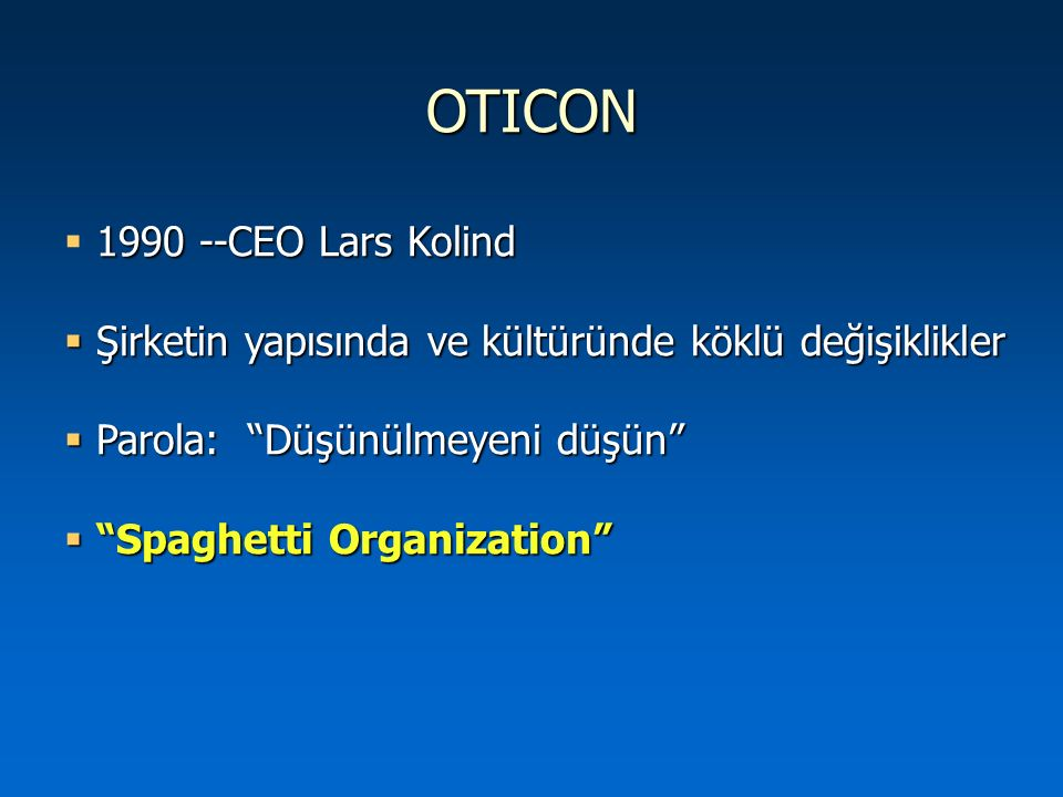 OTICON 1990 --CEO Lars Kolind