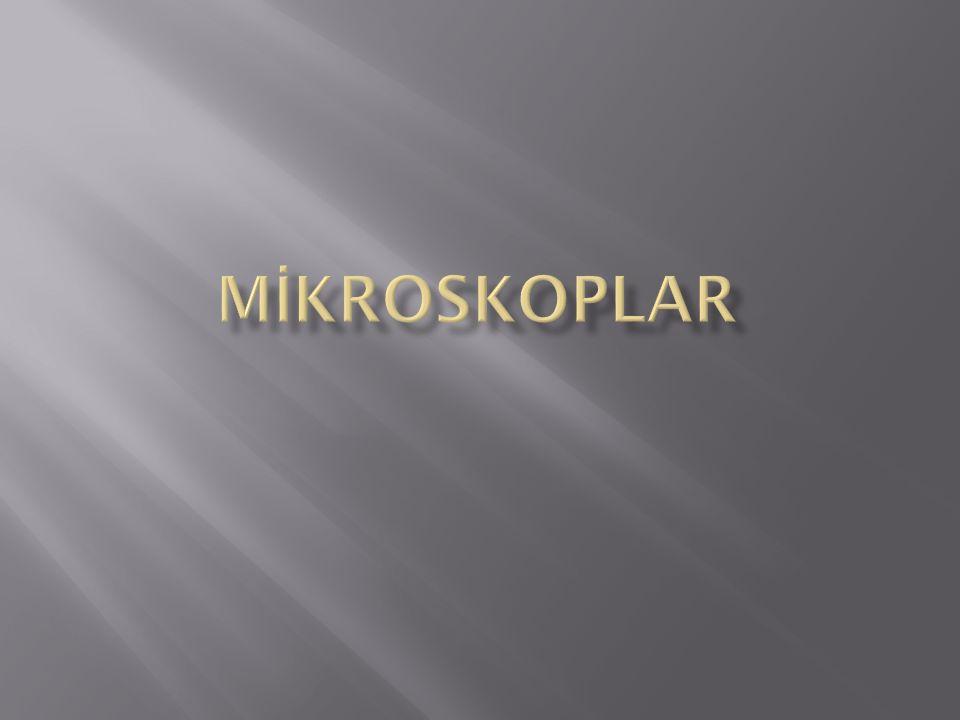 MİKROSKOPLAR