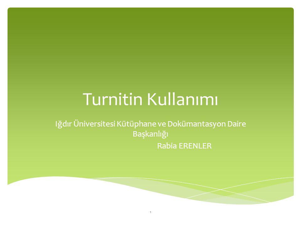 Iğdır Üniversitesi Kütüphane ve Dokümantasyon Daire Başkanlığı