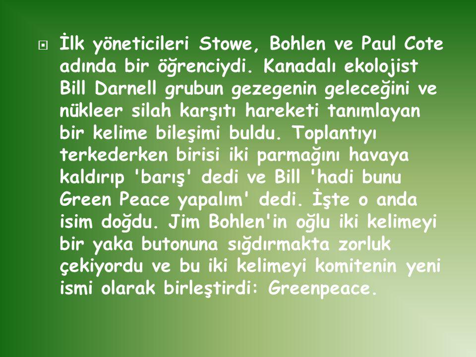 İlk yöneticileri Stowe, Bohlen ve Paul Cote adında bir öğrenciydi