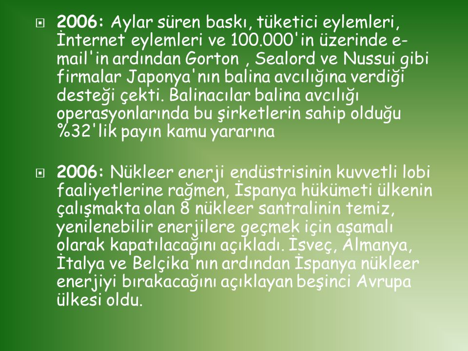2006: Aylar süren baskı, tüketici eylemleri, İnternet eylemleri ve 100