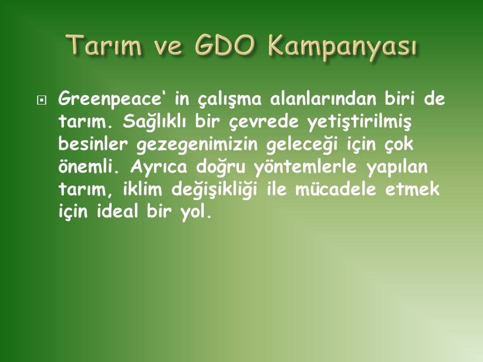 Tarım ve GDO Kampanyası