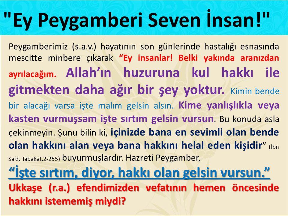 Ey Peygamberi Seven İnsan!