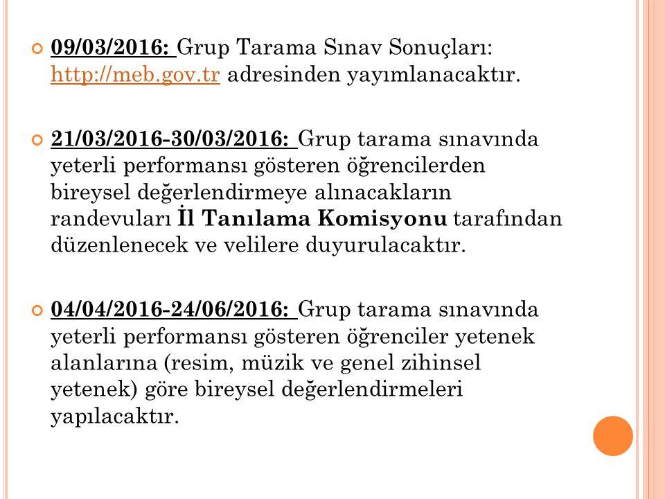09/03/2016: Grup Tarama Sınav Sonuçları: http://meb. gov