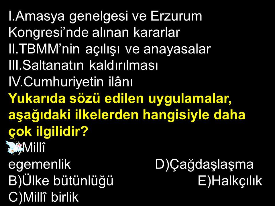 I.Amasya genelgesi ve Erzurum Kongresi'nde alınan kararlar
