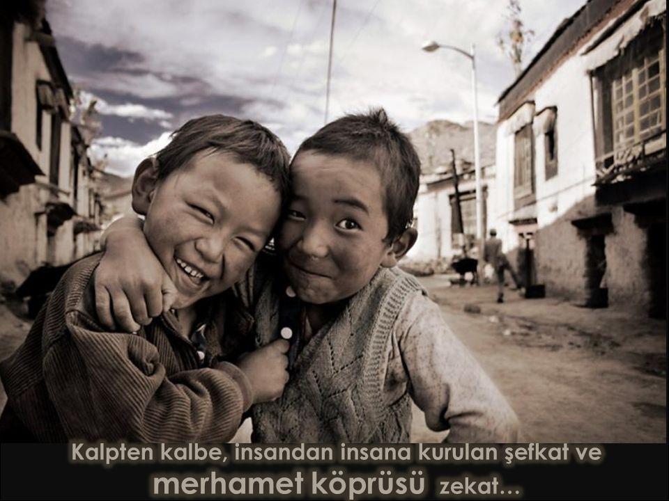 Kalpten kalbe, insandan insana kurulan şefkat ve merhamet köprüsü zekat…