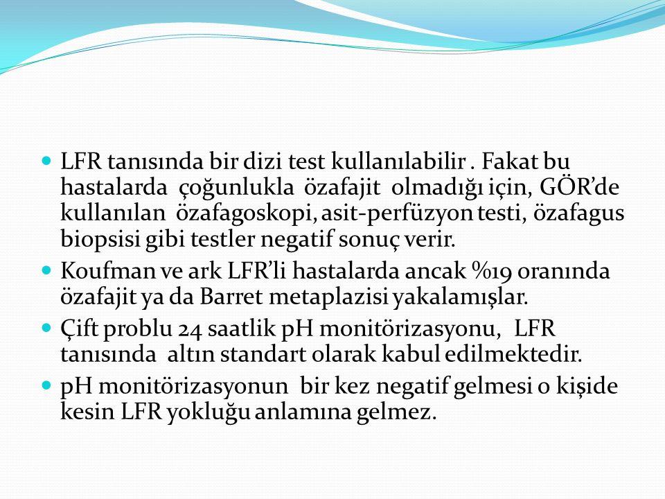 LFR tanısında bir dizi test kullanılabilir