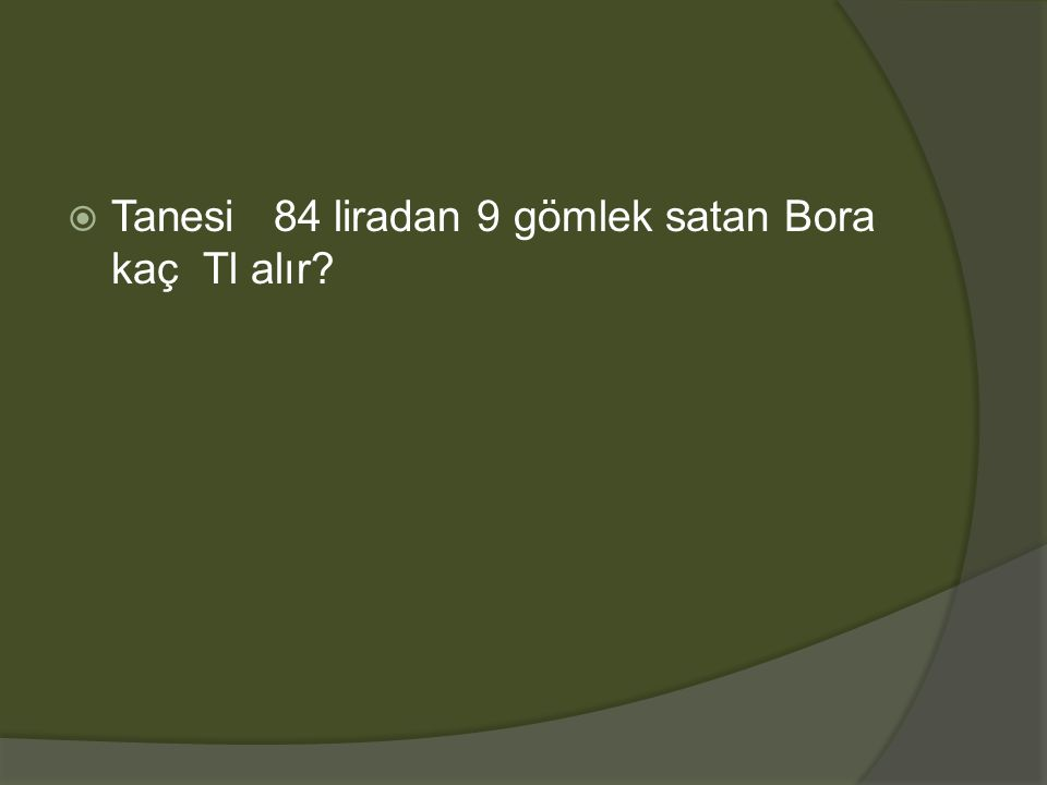 Tanesi 84 liradan 9 gömlek satan Bora kaç Tl alır