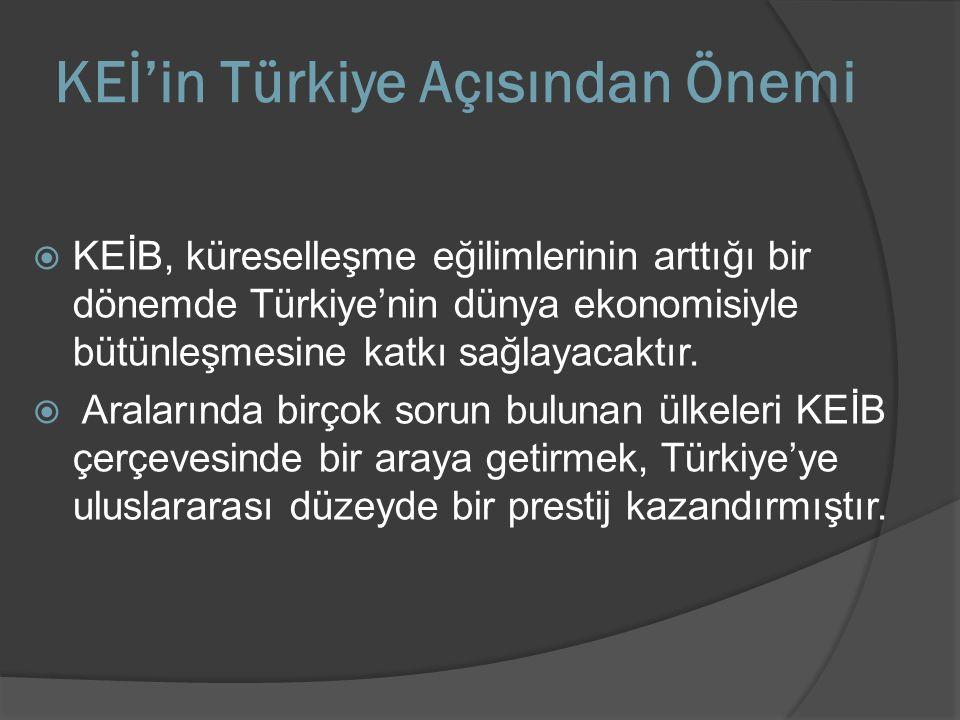 KEİ'in Türkiye Açısından Önemi