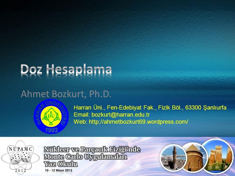 Doz Hesaplama Ahmet Bozkurt, Ph.D.
