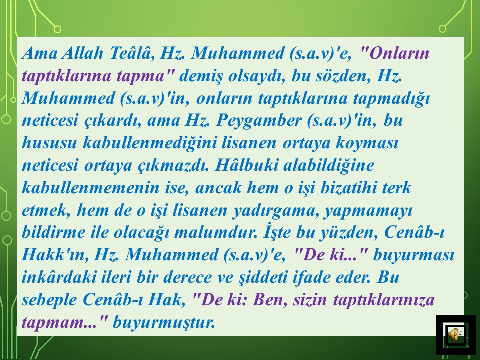 Ama Allah Teâlâ, Hz. Muhammed (s. a