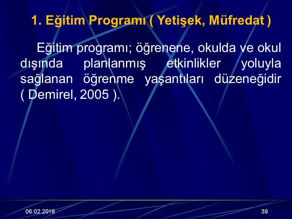 1. Eğitim Programı ( Yetişek, Müfredat )