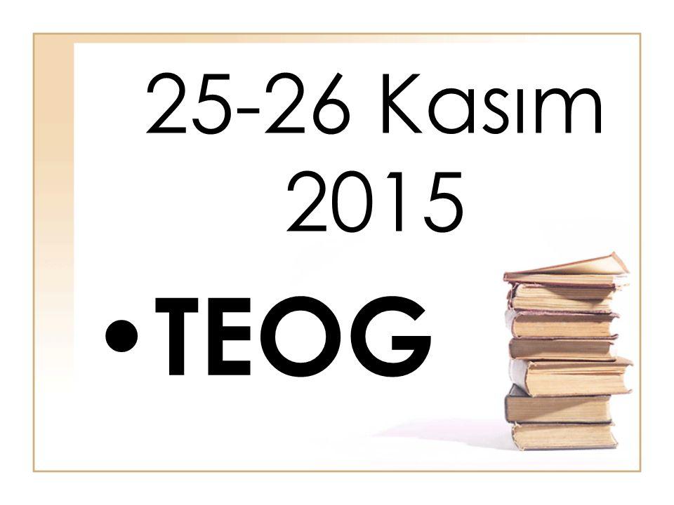25-26 Kasım 2015 TEOG