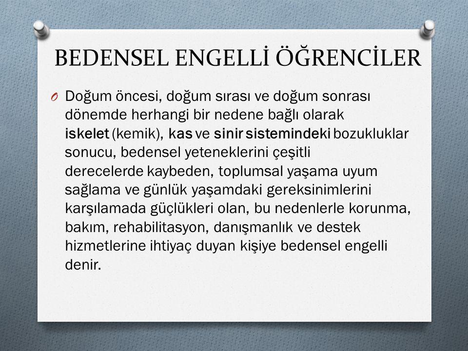 BEDENSEL ENGELLİ ÖĞRENCİLER