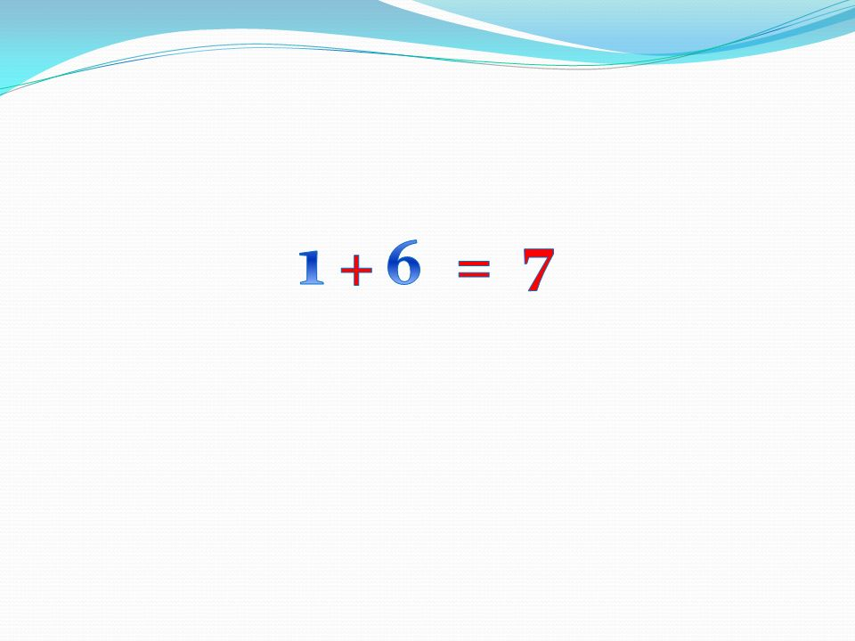 1 7 + 6 =
