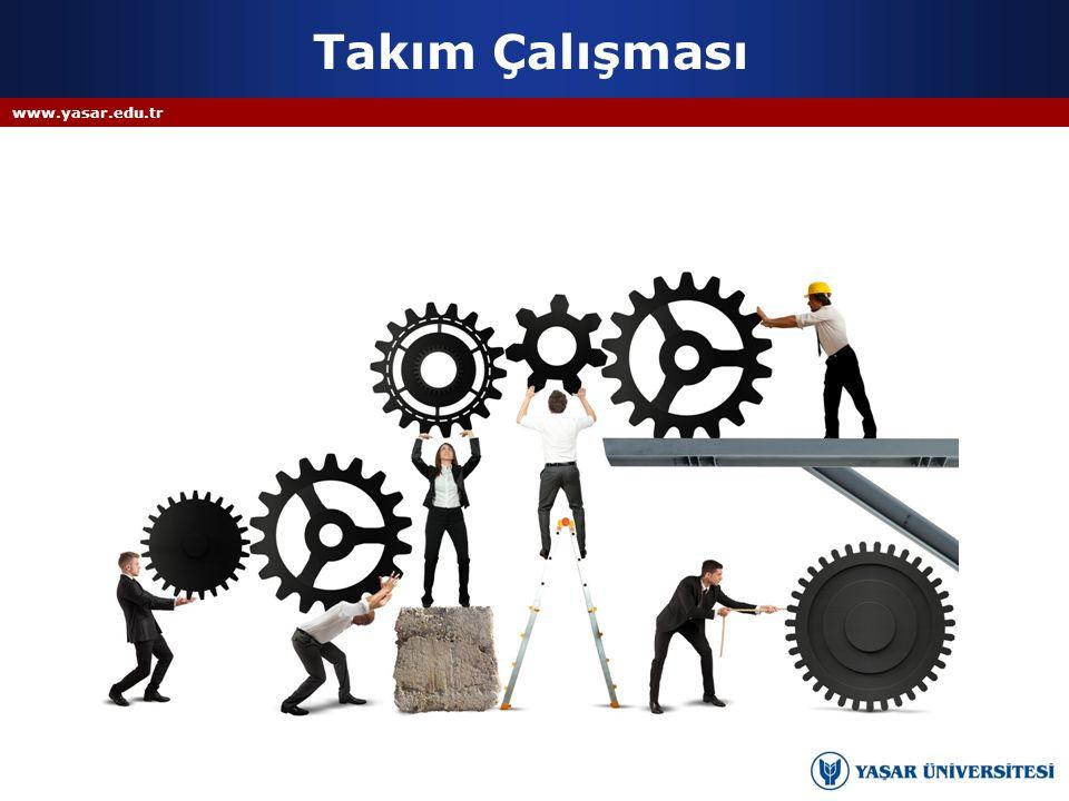Takım Çalışması www.yasar.edu.tr