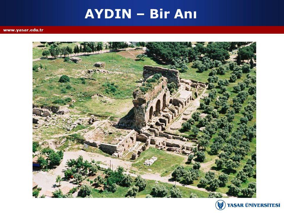 AYDIN – Bir Anı www.yasar.edu.tr