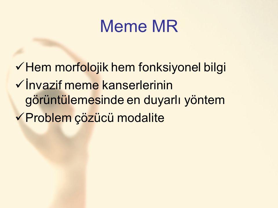 Meme MR Hem morfolojik hem fonksiyonel bilgi